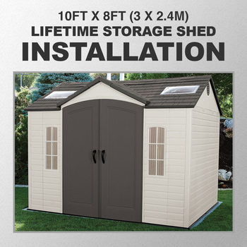 Installation for Lifetime 10ft x 8ft (3 x 2.4m) Storage Shed