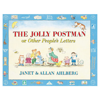 The Jolly Postman Or Other Peoples Letters (3+ Years)