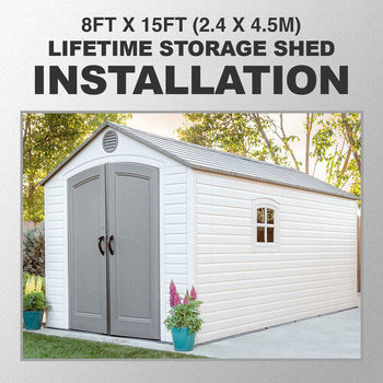 Installation for Lifetime 8ft x 15ft (2.4 x 4.5m) Storage Shed