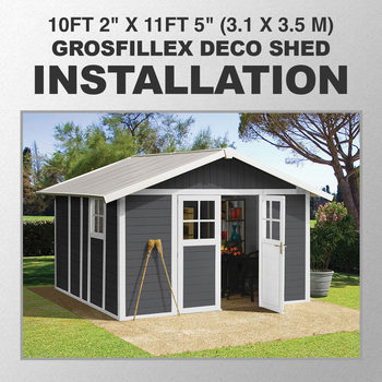 "Installation for Grosfillex Deco 10ft 2"" x 11ft 5"" (3.1 x 3.5 m) Shed in 4 Colours - Model Deco 11"