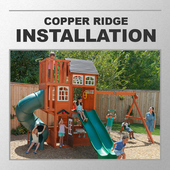 Installation Service for #2000586 Cedar Summit Copper Ridge Playcentre