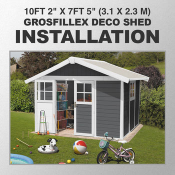 "Installation for Grosfillex Deco 10ft 2"" x 7ft 5"" (3.1 x 2.3 m) Shed in 2 Colours - Model Deco 7.5"