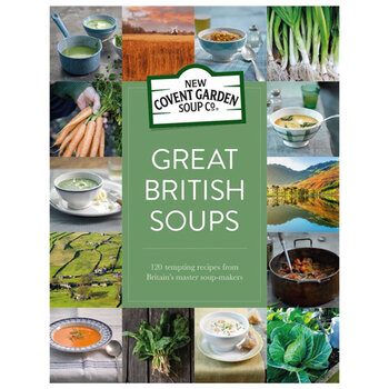 Covent Garden Great British Soups Recipe Book